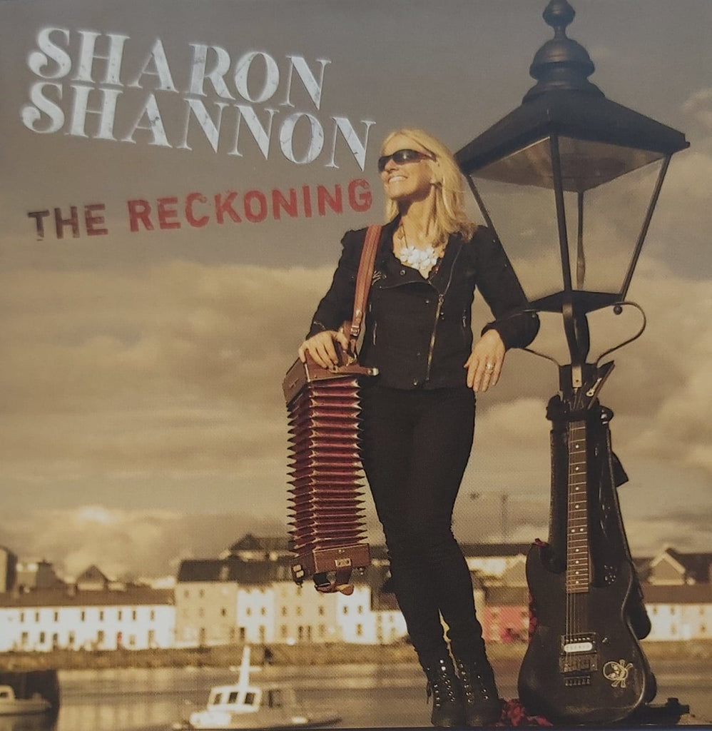 Sharon Shannon <h4> The Reckoning