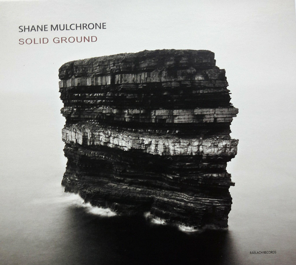 Shane Mulchrone <h3>Solid Ground
