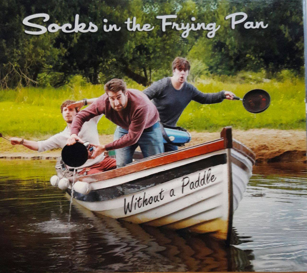 Socks in the Frying Pan<h3>Without A Paddle