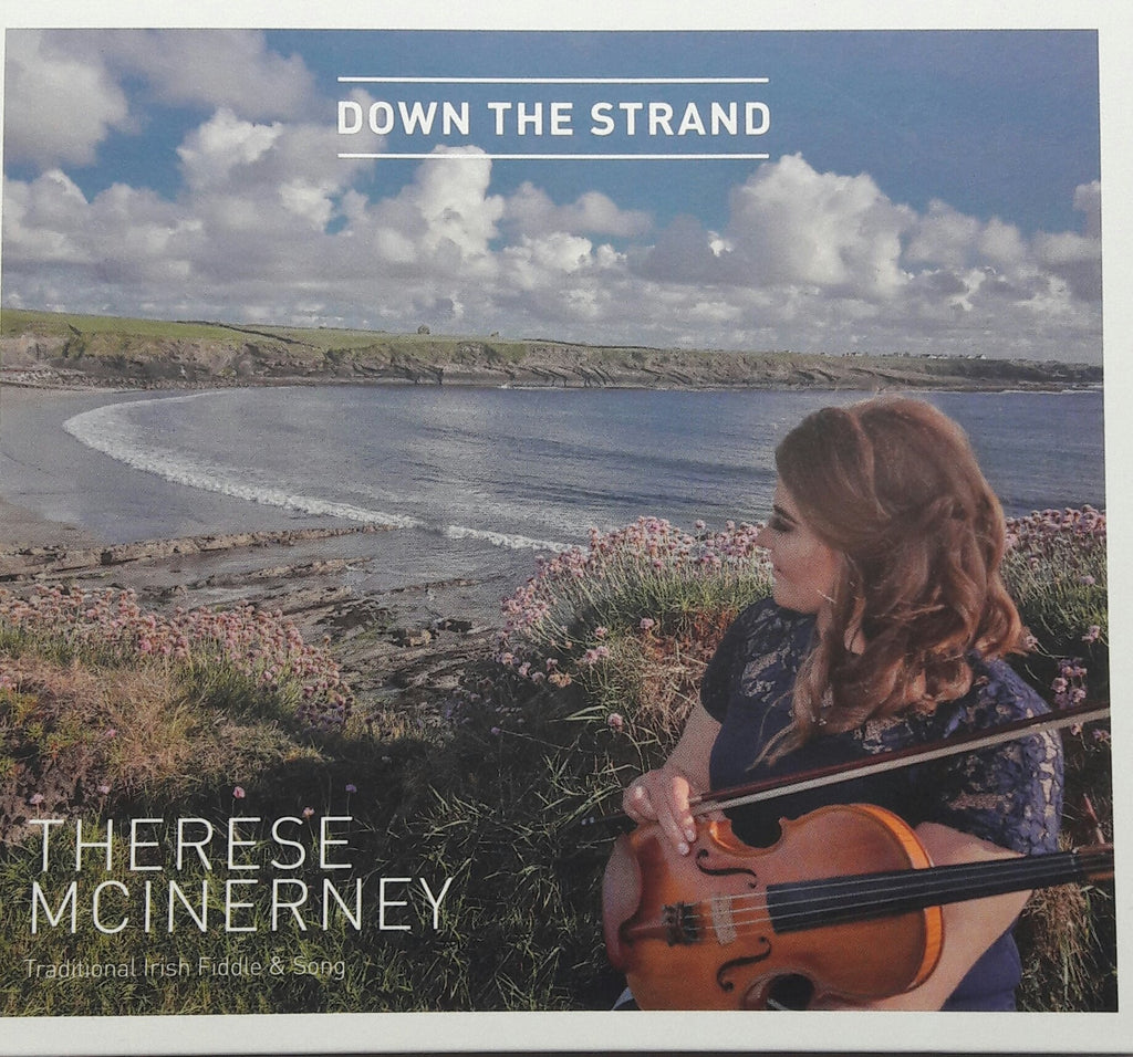 Therese McInerney <h3> Down The Strand