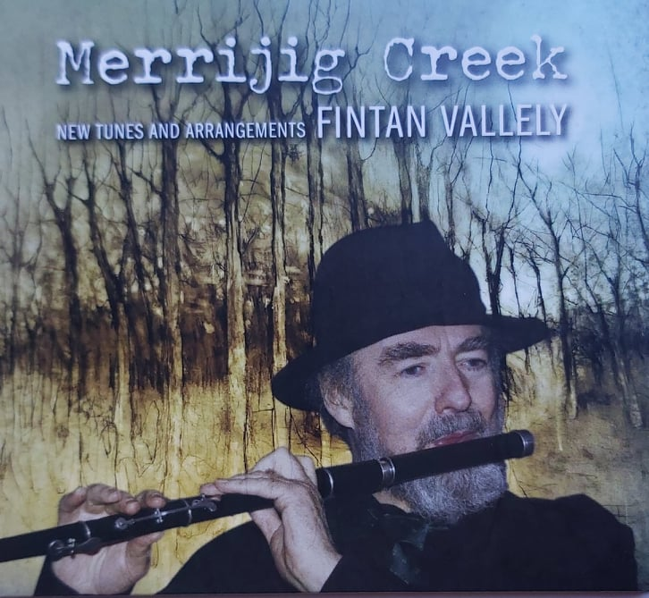 Fintan Vallely <h4> Merrijig Creek