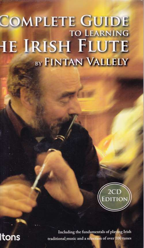 Fintan Vallely <h3> A Complete Guide to Learning the Irish Flute