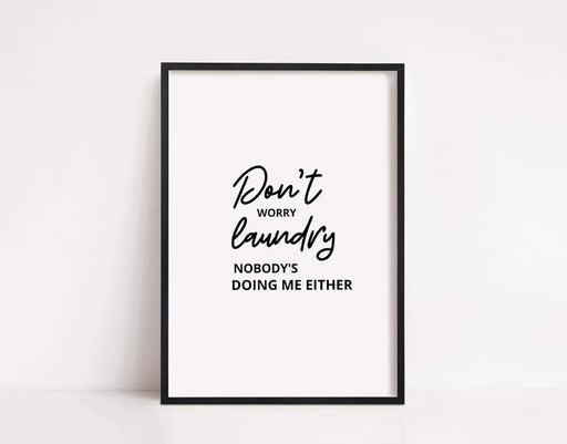 Laundry Print | Don't Worry, Laundry | Funny Print