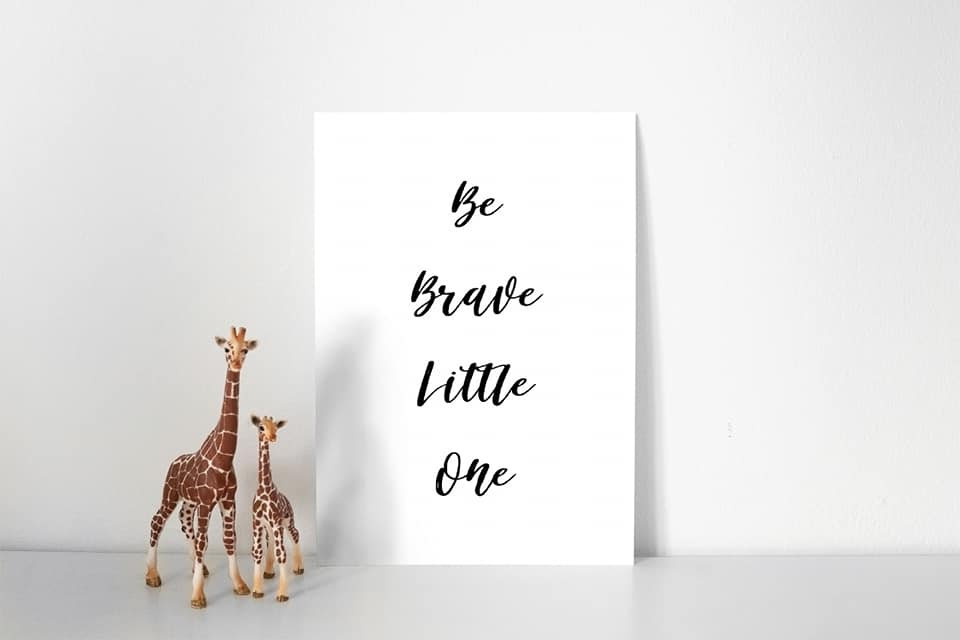 Nursery Print | Be Brave Little One | Bedroom Print | Quote Print