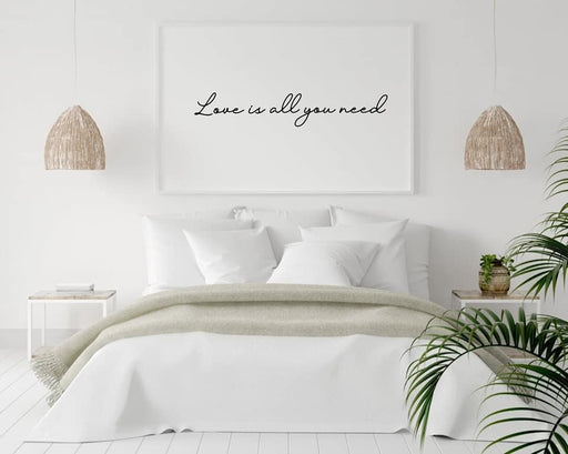 Quote Print | Love Is All You Need | Love Print