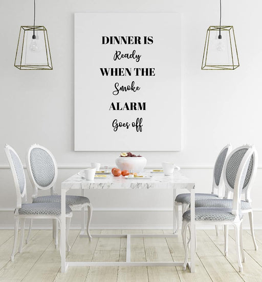 Kitchen Print | Dinner Is Ready When The Smoke Alarm Goes Off | Funny Kitchen Print