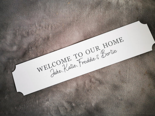 Welcome To Our Home | Acrylic Sign | House Gift