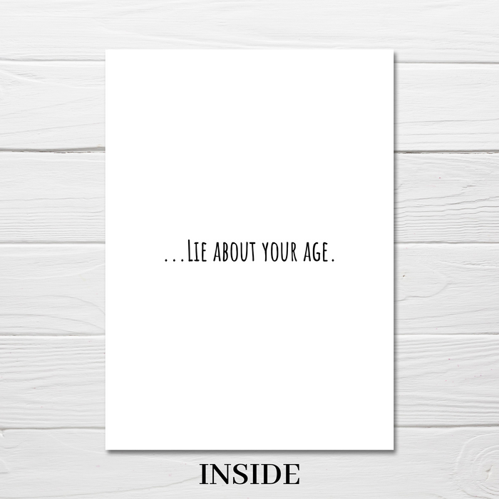 Birthday Card | Secret To Staying Young | Funny Card | Joke Card
