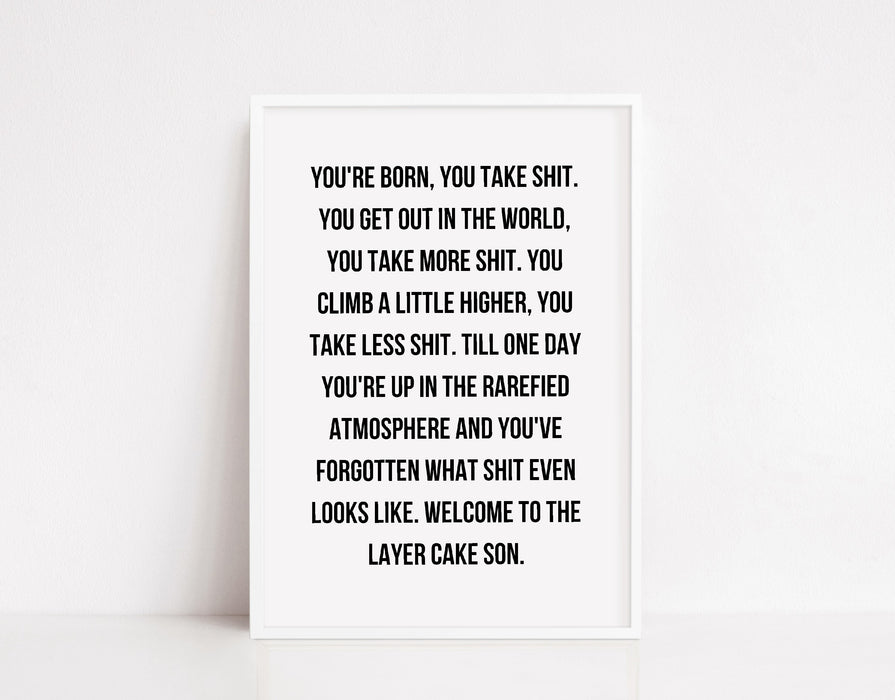 Quote Print | Layer Cake | Inspirational Print | Motivational Print | Positive Print