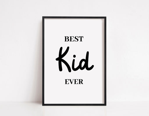 Nursery Print | Best Kid Ever | Kids Bedroom Print | Children's Bedroom Print