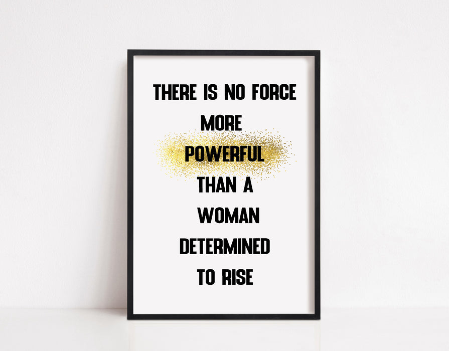 Quote Print | There Is No Force More Powerful | Motivational Print | Positive Print