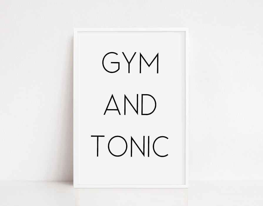 Quote Print | Gym And Tonic | Funny Print | Gym Print | Fitness Print