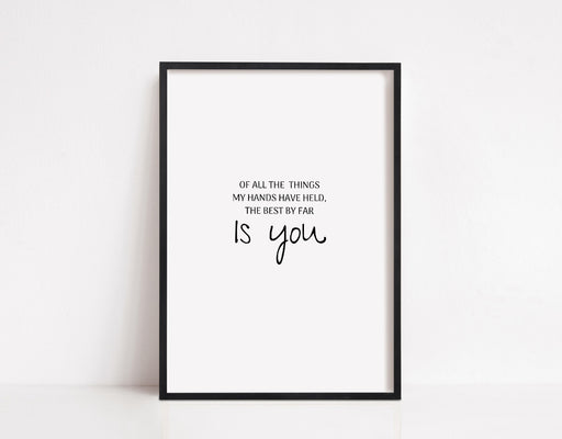 Nursery Print | Of All The Things My Hands Have Held | Quote Print | Baby Print