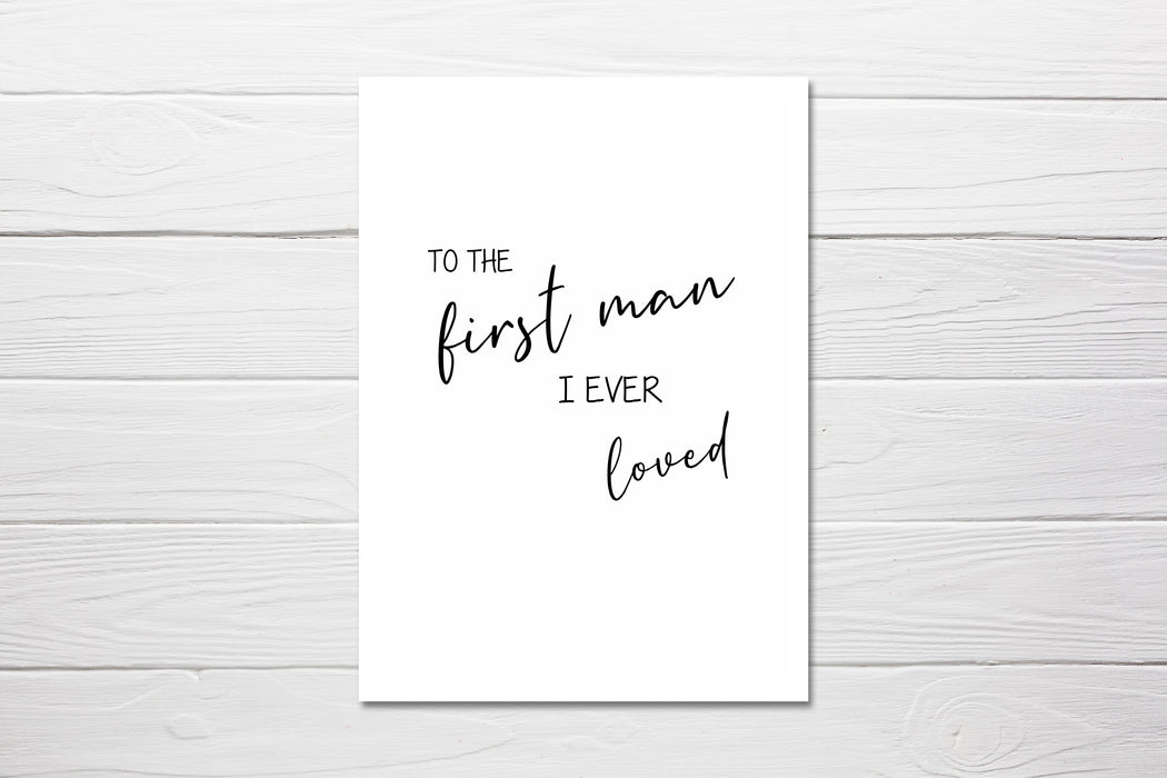 To the first man I ever loved Card