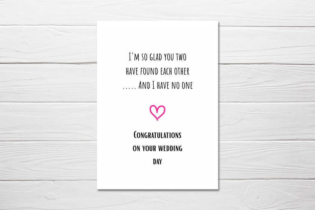 Wedding Card | So Glad You Two Have Found Each Other | Joke Card | Funny Card