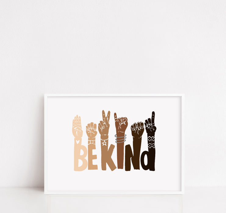 Quote Print | Be Kind | Motivational Print