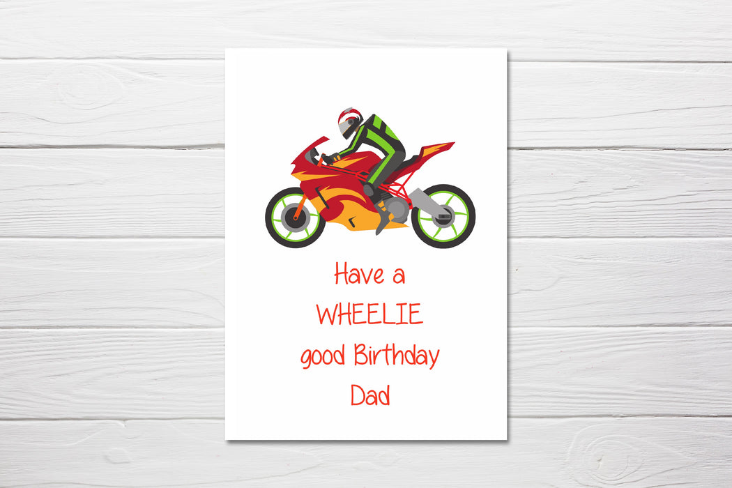 Birthday Card | Have A Wheelie Good Birthday | Personalised Motorbike Card | Dad Birthday Card