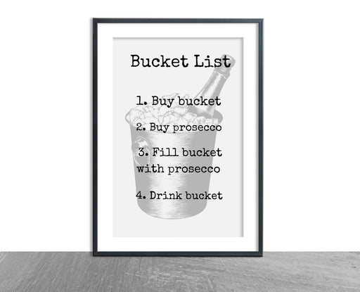 Quote Print | Prosecco Bucket List | Funny Print | Gift