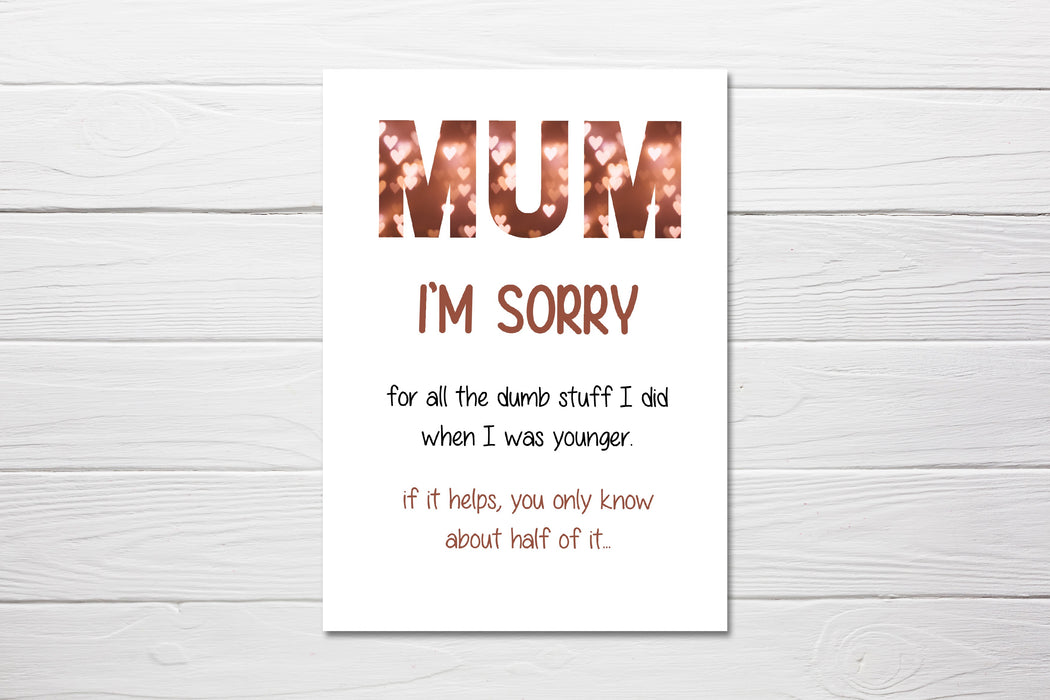 Mother's Day Card | Mum, I'm Sorry | Funny Card