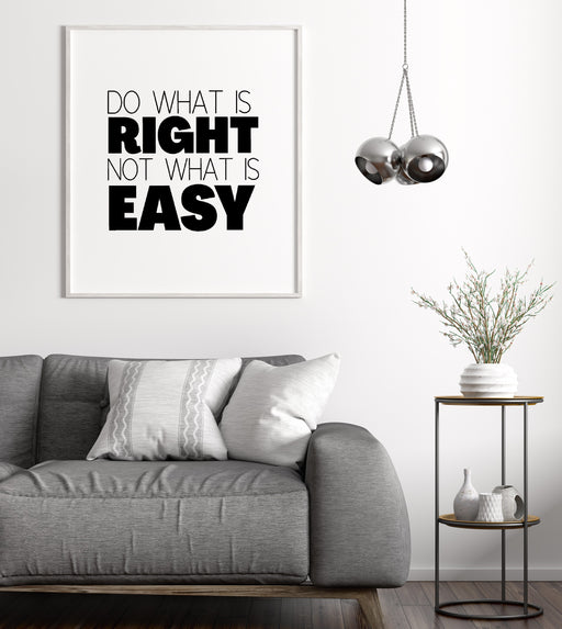 Quote Print | Do what is right, not what is easy | Motivational Print