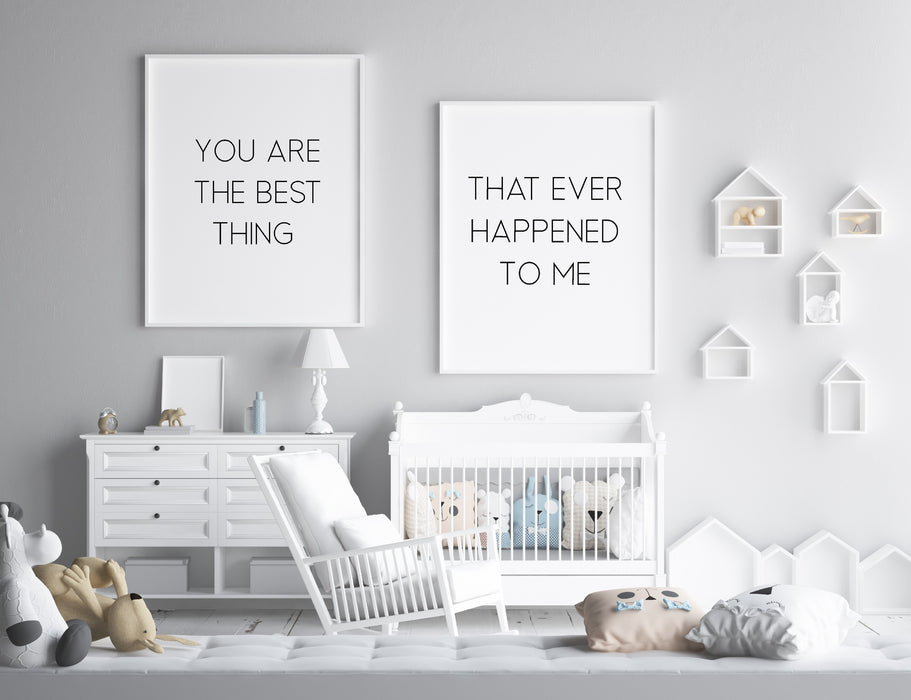 Nursery Prints | You Are The Best Thing That Ever Happened To Me | Set Of Prints  | Quote Prints