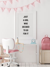 Quote Print | Just A Girl Who Decided To Go For It | Girly Print | Motivational Print | Positive Print