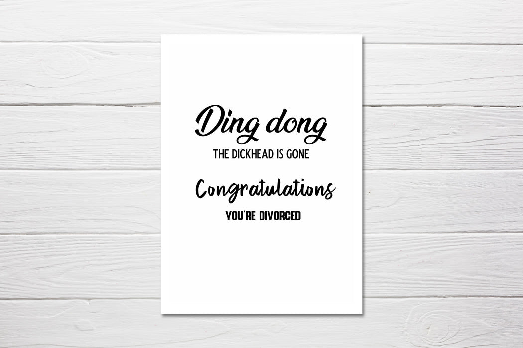Congratulations Card | Ding, Dong, The Dickhead Is Gone, Congratulations You're Divorced | Divorced Card