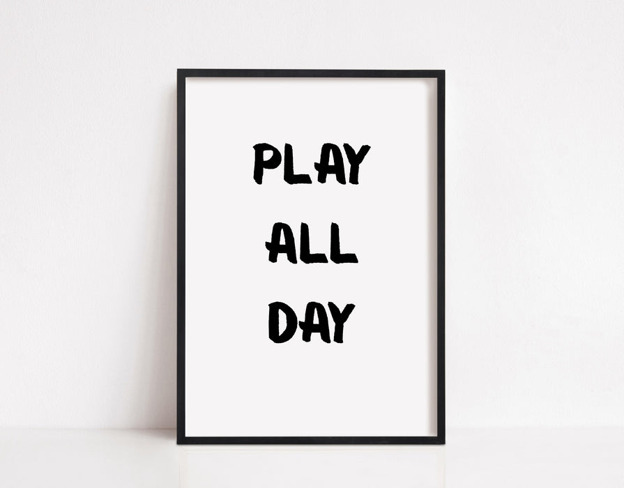 Children's Prints | Play All Day | Kids Print | Bedroom Print | Playroom Print