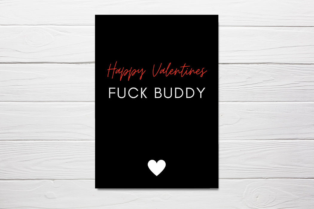 Valentines Card | Happy Valentine's Day Fuck Buddy | Funny Card | Rude Card