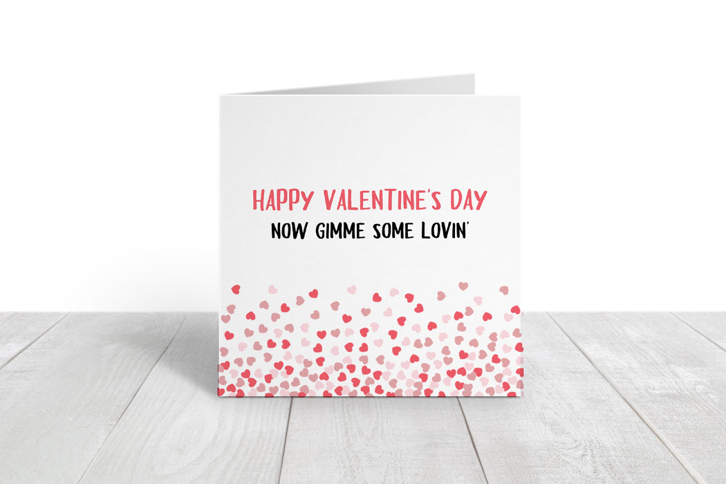 Valentines Card | Gimme Some Lovin' | Funny Valentine's Card