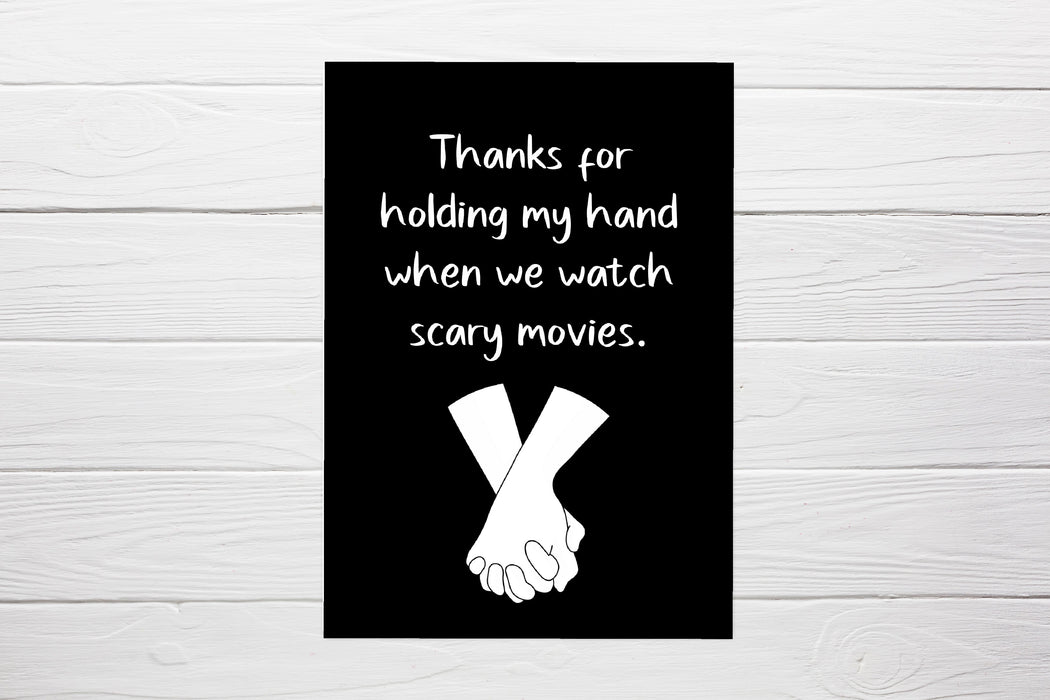 Valentines Card | Thanks For Holding My Hand When We Watch Scary Movies | Funny Card | Cute Card