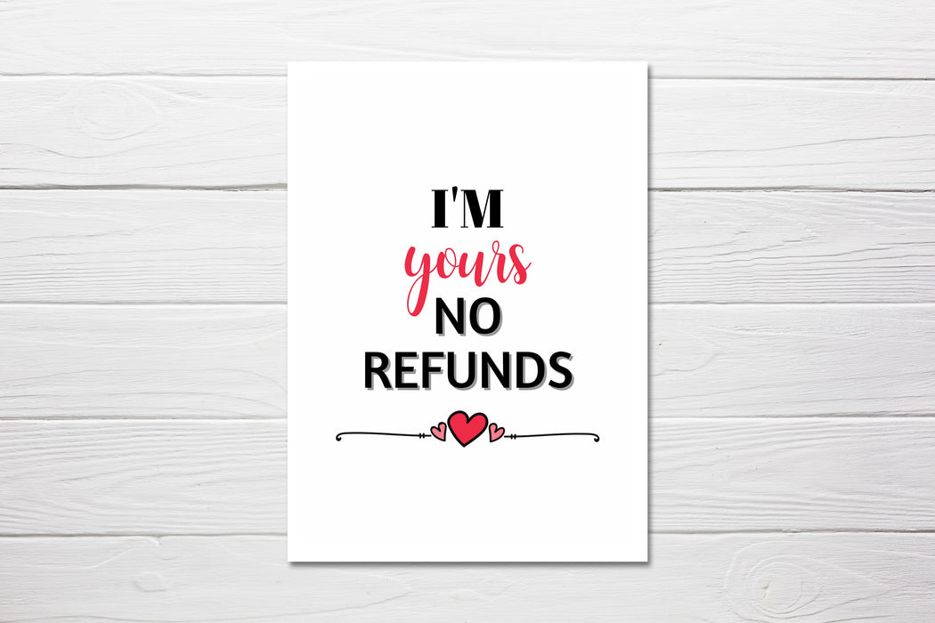 Valentines Card | I'm Yours No Refund | Funny Valentines Card | Rude Valentines Card