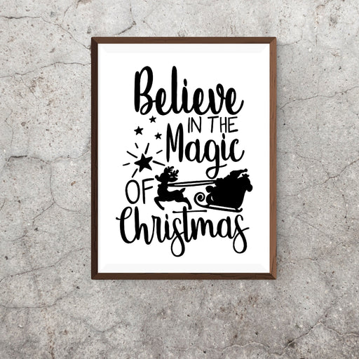 Christmas Print | Believe In The Magic Of Christmas | Quote Print