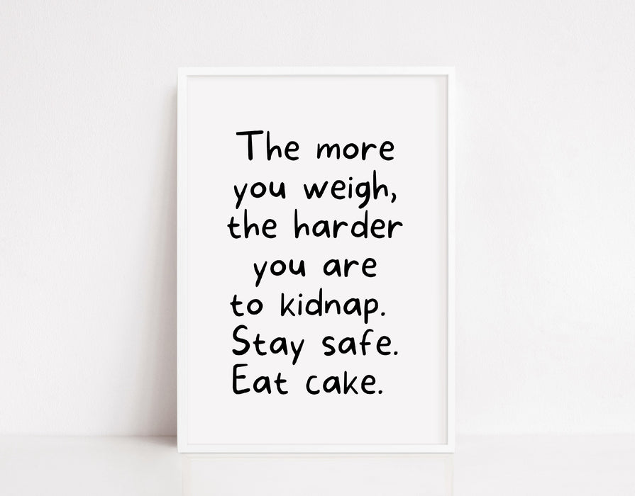 Quote Print | Stay Safe, Eat Cake | Funny Print