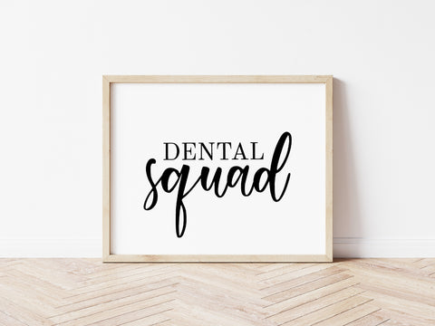 Quote Print | Dental Squad | Career Print