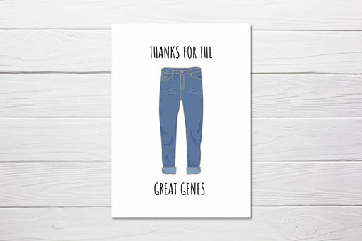 Mothers Day Card | Thanks For The Great Genes | Cute Card | Joke Card | Funny Card