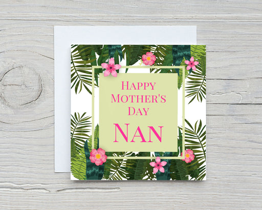 Mother's Day Card | Happy Mother's Day Nan | Tropical Card | Cute Card