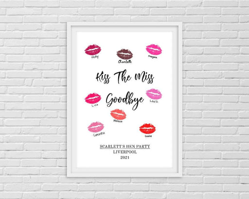 Wedding Print | Kiss The Miss Goodbye | Hen Party Print | Hen Party Gift