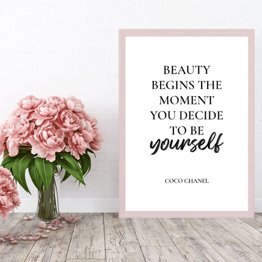 Quote Print | Beauty Begins The Moment You Decide To Be Yourself | Motivational Print