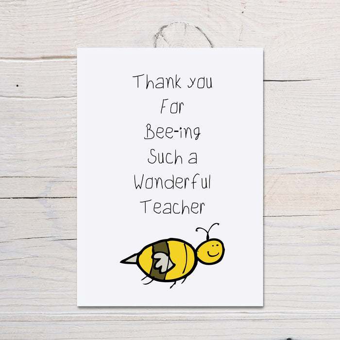 Teacher Card | Thank You For Bee-ing Such A Wonderful Teacher | Thank You Teacher Card