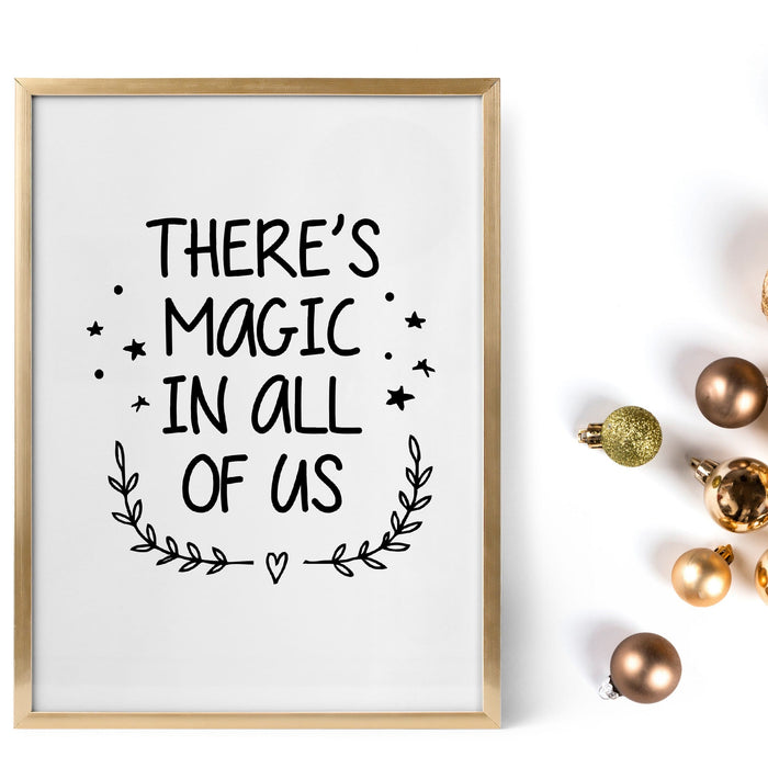 Christmas Print | There's Magic In All Of Us | Quote Print