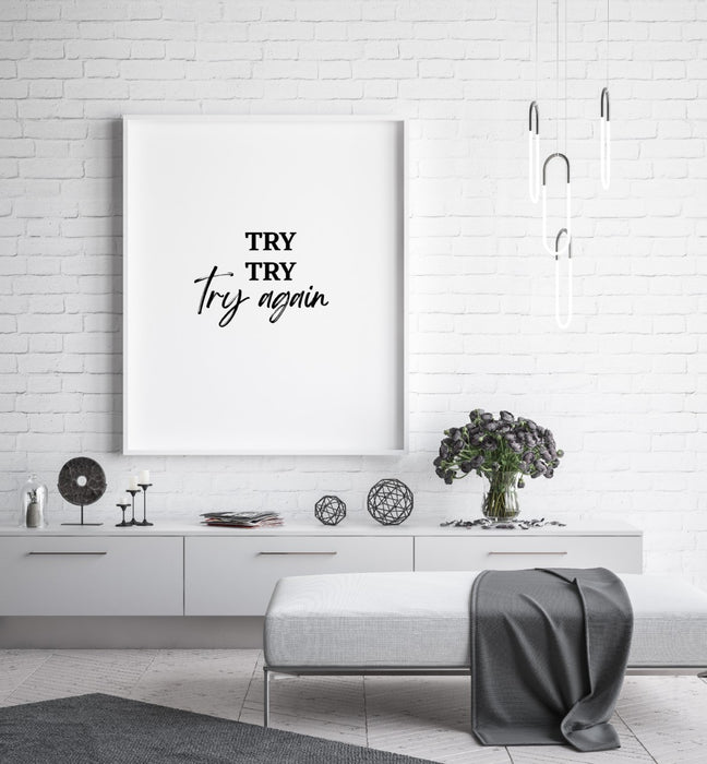 Quote Print | Try, Try, Try Again | Positive Print
