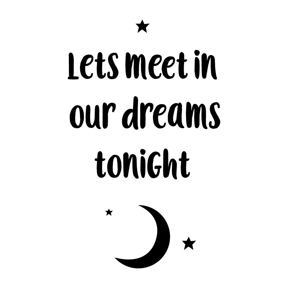 Let's Meet In Our Dreams Wall Sticker
