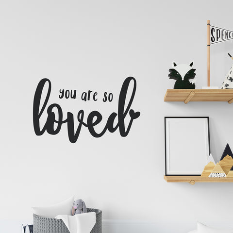 You Are So Loved Wall Sticker