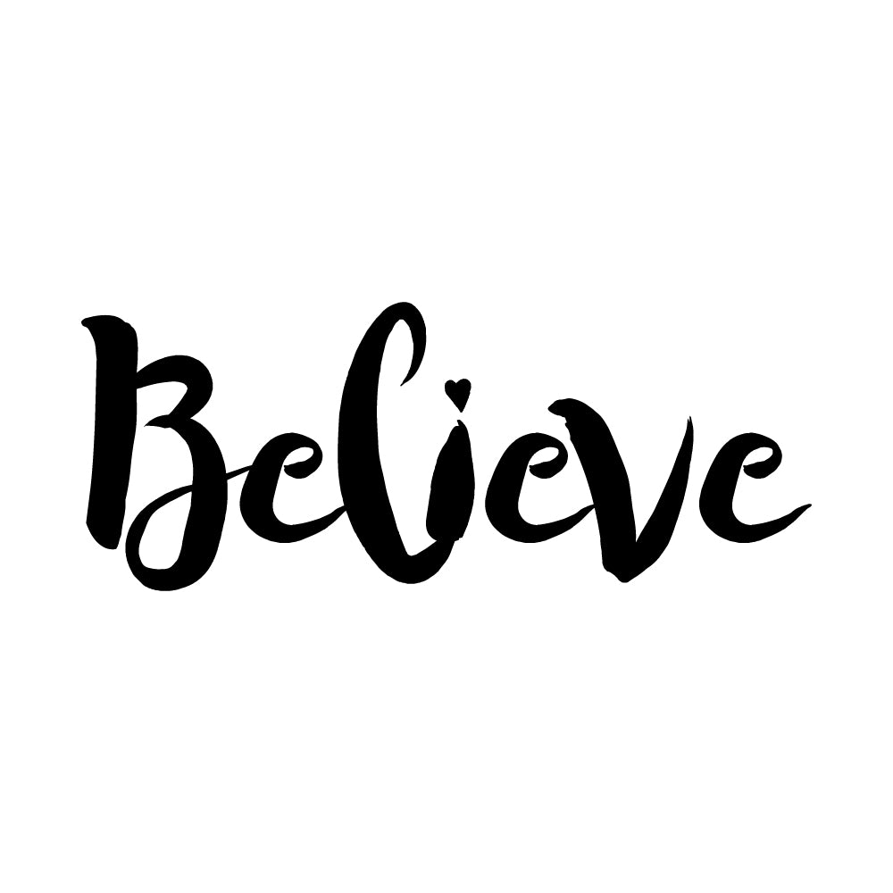 Believe Motto Sticker