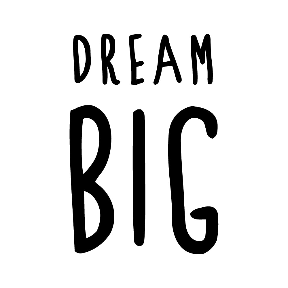 Dream Big Motto Sticker