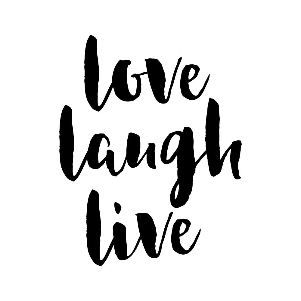 Love Laugh Live Motto Sticker