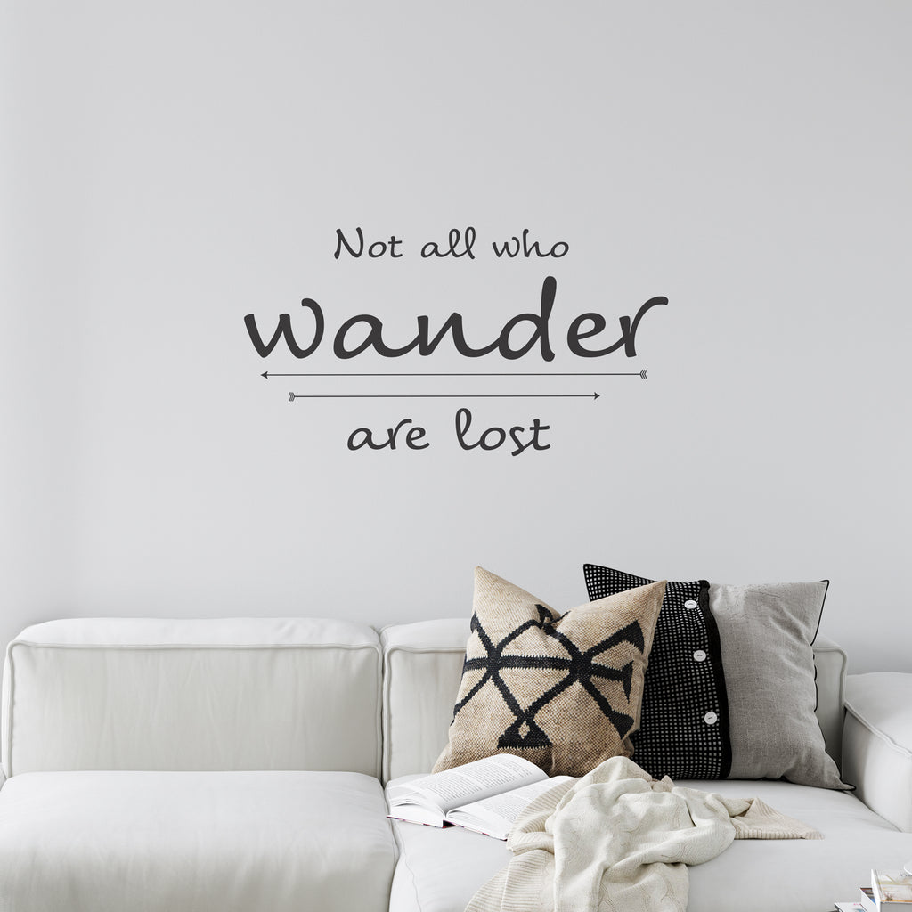 Not All Who Wander Are Lost Wall Sticker