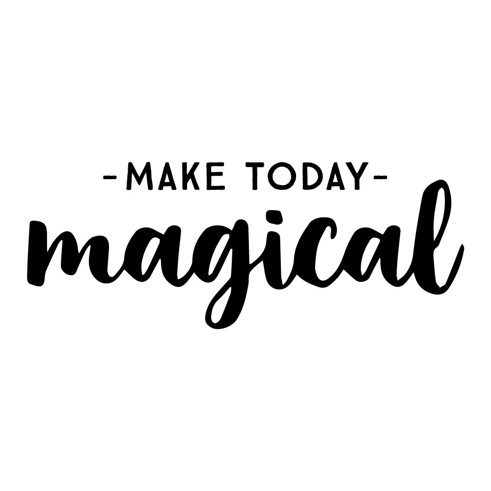 Make Today Magical Wall Sticker