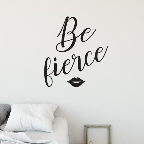 Be Fierce Wall Sticker